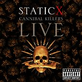 Cannibal Killers Live by Static-X