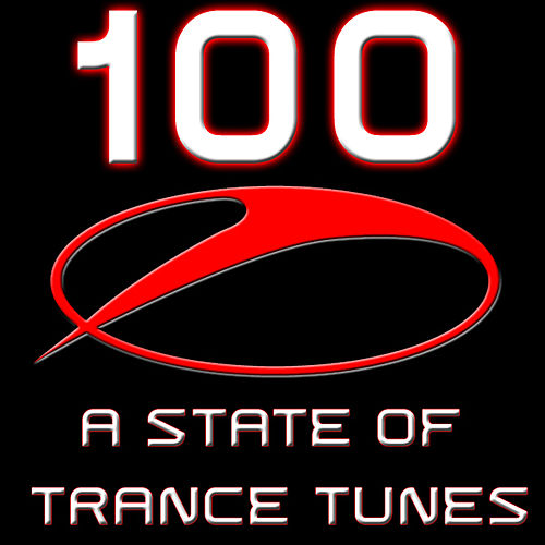 100 A state Of Trance Tunes by Various Artists