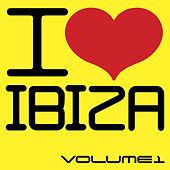 I Love Ibiza, Vol. 1 by Various Artists