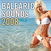 Balearic Sounds 2008, Vol. 2 by Various Artists