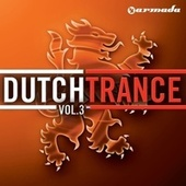 Dutch Trance Vol. 3 by Various Artists