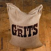 The Grits by The Grits