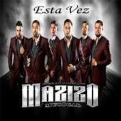 Esta Vez by Mazizo Musical