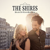 Beats To Your Rhythm by The Shires