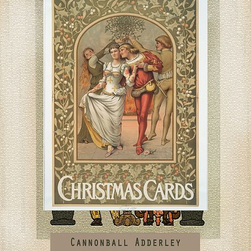 Christmas Cards von Cannonball Adderley