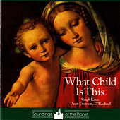 What Child Is This by Dean Evenson