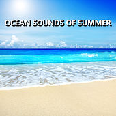 Ocean Sounds of Summer by Relaxing Sounds