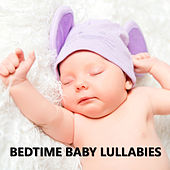 Bedtime Baby Lullabies by Bedtime Baby