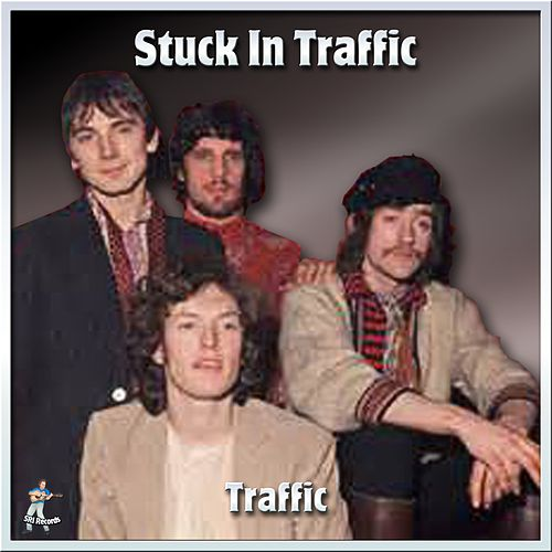 Stuck In Traffic by Traffic