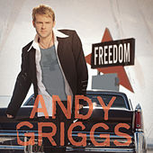 Freedom by Andy Griggs