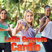 Latin Grooves Cardio von Various Artists