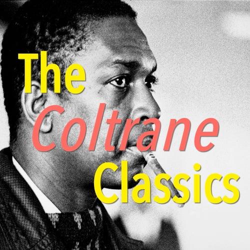 The Coltrane Classics von John Coltrane