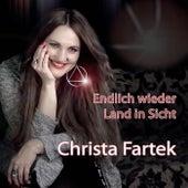 Endlich wieder Land in Sicht by Christa Fartek