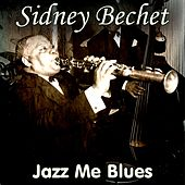 Jazz Me Blues von Sidney Bechet