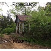 Rosedale by Richard Lloyd