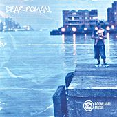 Dear Roman by Famine