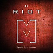 Riot by Ry
