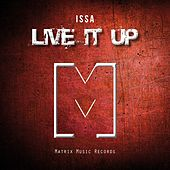 Live It Up by Issa