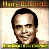 Sweetheart from Venezuela by Harry Belafonte