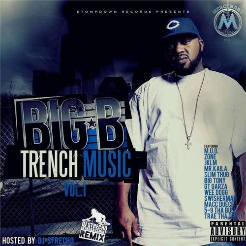 Trench Music, Vol. 1 by Big B