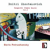 Shostakovich: Complete Piano Music, Vol. 1 by Boris Petrushansky
