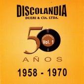 Discolandia 50 Años Vol. 1 by Various Artists