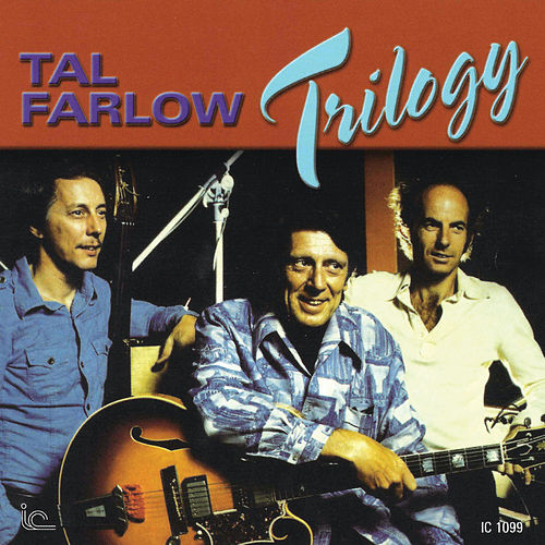 Trilogy by Tal Farlow