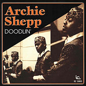 Doodlin' by Archie Shepp