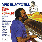 These Are My Songs! by Otis Blackwell