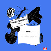 Ravel: Violin Sonata No. 2 in G Major - Piano Trio in A Minor (Digitally Remastered) by Various Artists