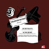 Schumann: Cello Concerto in A Minor, Op. 129 - Schubert: Sonata in A Minor for Arpeggione and Piano, D. 821 (Digitally Remastered) by Various Artists