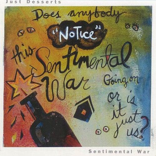 Sentimental War by Just Desserts