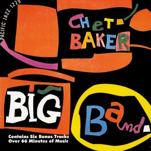 Chet Baker Big Band by Chet Baker