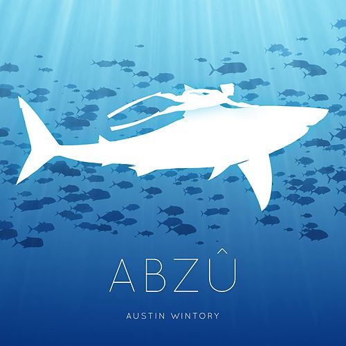 Abzu by Austin Wintory