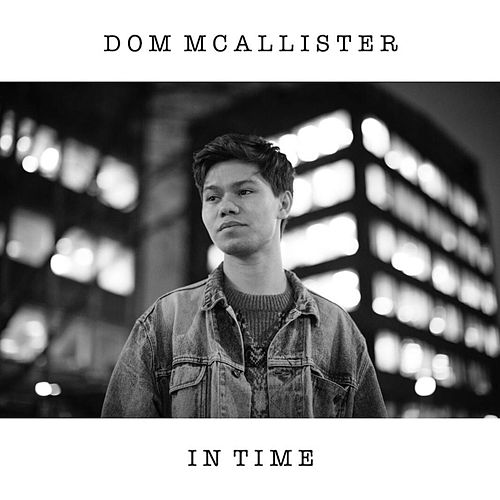 In Time by Dom Mcallister