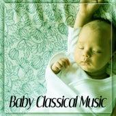 Baby Classical Music – Sleep Baby Sleep, Bedtime Baby, Baby Lullaby by Bedtime Baby