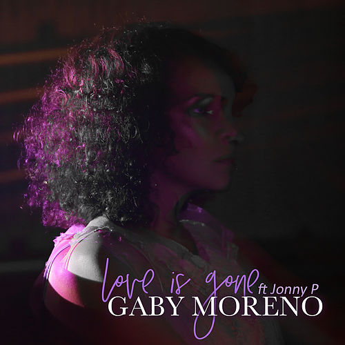 Love Is Gone by Gaby Moreno