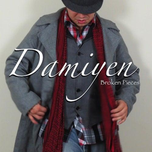 Broken Pieces by Damiyen