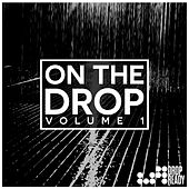 On The Drop Volume 1 by Various Artists
