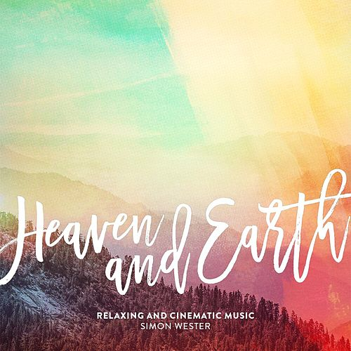 Heaven and Earth by Simon Wester