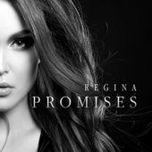 Promises by Regina