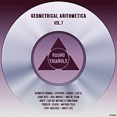Geometrical Arithmetica, Vol.7 by Various Artists