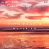 Slow Dancin (Remix) - EP by Marc Lewis