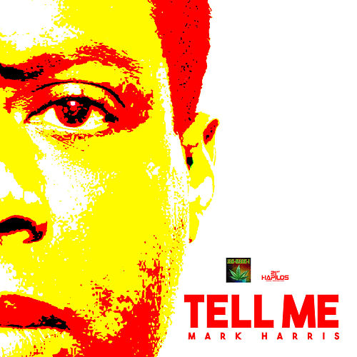 Tell Me - Single by Mark Harris