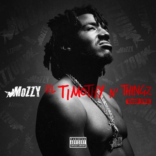 Lil Timothy n' Thangz (2008 Era) by Mozzy
