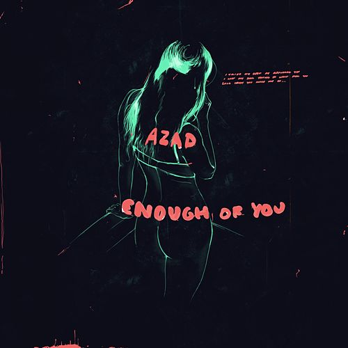 Enough of You - Single by Azad