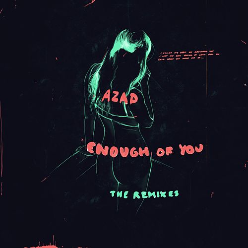 Enough of You (The Remixes) - EP by Azad