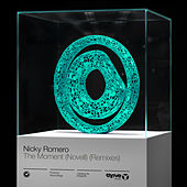 The Moment (Novell) [Remixes] by Nicky Romero