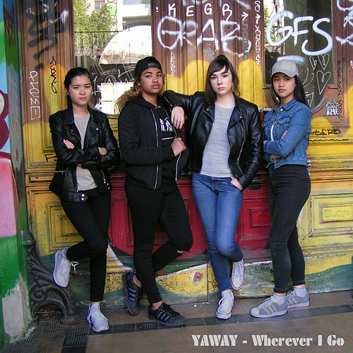 Wherever I Go by Yaway