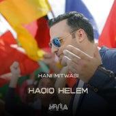 Haqiq Helem by Hani Mitwasi